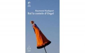 Bal la contele d'Orgel, autor Raymond Radiguet