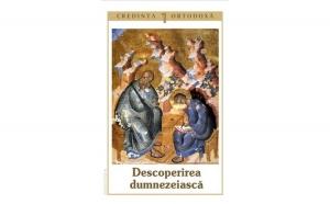 Credinţa ortodoxă nr.1 - Descoperirea dumnezeiască