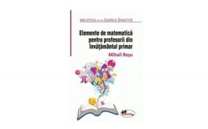 Elemente de Matematica pentru profesorii