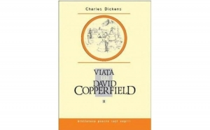 Viata lui David Copperfield, Vol. 2 , autor Charles Dickens