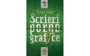 Scrieri pornografice, autor Boris Vian