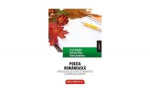 Poezia romaneasca - Antologie de texte comentate si aprecieri critice - Ed. a II-a - Florin Sindrilaru Gabriel Dinu Cezar Boghici