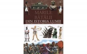 Marile Batalii Din Istoria Lumii, autor Giorgio Bergamino