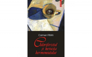Caloriferistul si nevasta hermeneutului - Carmen Firan