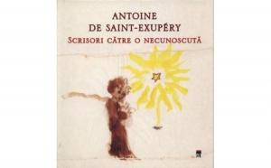 Scrisori catre o necunoscuta, autor Antoine de Saint-Exupery