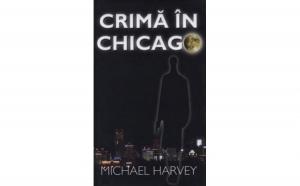 Crima in Chicago, autor Michael Harvey