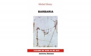 Barbaria, autor Michel Henry