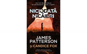 Niciodata nicaieri James Patterson & Candice Fox