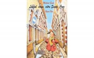 Lungul drum catre Santa Cruz, autor Michael Ende