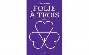 Folie a trois, autor Florin Ardelean