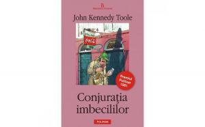 Conjuratia imbecililor - John Jennedy Toole