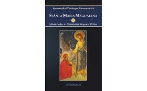 Sfânta Maria Magdalena. Sfântul odor al Mănăstirii Simonos Petras