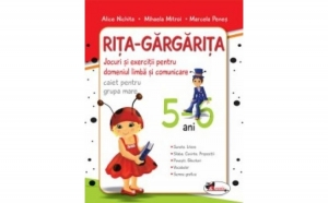 Rita Gargarita - grupa mare 5-6 ani, autor Colectiv