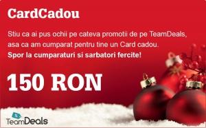 CARD CADOU in valoare de 150 RON