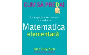 Cum sa predai matematica elementara autor Nick Tiley Nunn