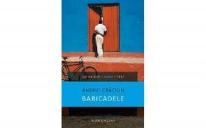 Baricadele, autor Andrei Craciun