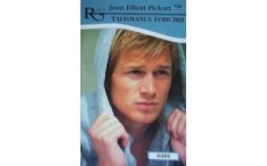 Talismanul fericirii, 756, autor Joan Elliott Pickart