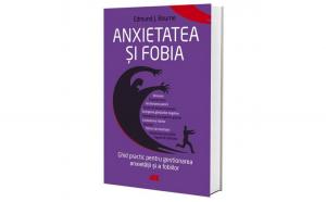 Anxietatea si fobia