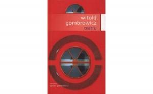 Teatru, autor Witold Gombrowicz