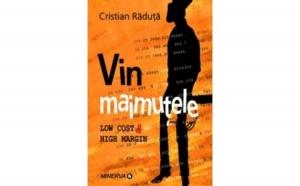 Vin maimutele, autor Cristian Raduta