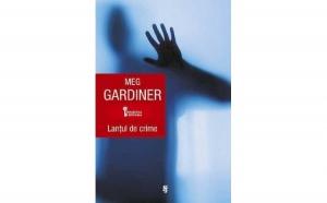 Lantul de crime, autor Meg Gardiner
