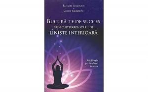 Bucura-te de succes prin cultivarea starii de liniste interioara. Meditatia pe intelesul tuturor , autor Russell Simmons, Chris Morrow