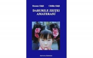 Darurile zeitei Amaterasu, autor Roxana Ghita, Catalin Ghita