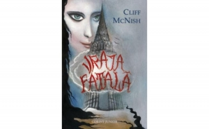Vraja Fatala , autor Cliff McNish