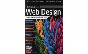 Tehnici de Web Design. Invata prin exemple practice, autor Colective