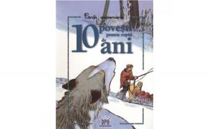 10 Povesti pentru 10 ani