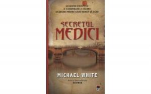 Secretul Medici, autor Michael White