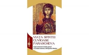 Viaţa Sfintei Cuvioase Parascheva după versiunea în limba greacă a lui Matei smeritul, Mitropolitul Mirelor