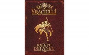 Blestemul Vraciului - Vol. 2, autor Joseph Delaney