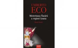 Misterioasa flacara a reginei loana - Umberto Eco
