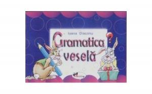 Gramatica vesela, autor Ioana Diaconu
