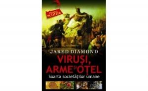 Virusi arme si otel, autor Jared Diamond
