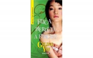 Fiica pierduta a fericirii, autor Geling Yan