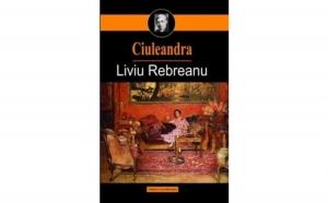 Ciuleandra, autor Liviu Rebreanu