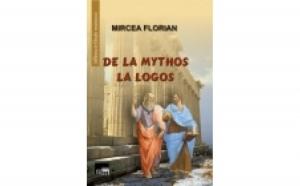 De la Mythos la Logos, autor Mircea Florian