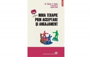 Noua terapie prin acceptare si angajament, autor Spencer Smith