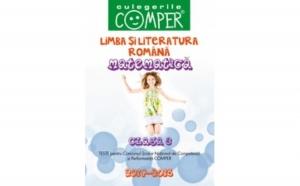 CULEGERILE COMPER 2014-2015. LIMBA SI LITERATURA ROMANA SI MATEMATICA. CLASA A III-A, autor BERECHET, Daniela; COSTACHE, Lidia; SORA, Valentina; TITA, Jeana
