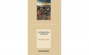 Civilizatia vinului, autor Jean Francois Gautier