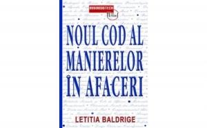 Noul cod al manierelor in afaceri, autor Letitia Baldrige