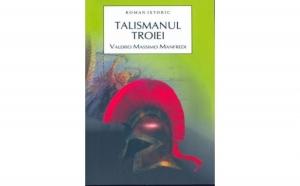 Talismanul troiei, autor Valerio Massimo Manfredi