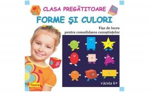 Clasa pregatitoare - Forme si culori. Fise de lucru pentru consolidarea cunostintelor, autor Diana Rotaru