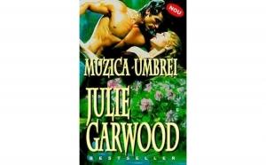 Muzica umbrei, autor Julie Garwood