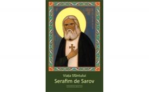 Viața Sfântului Serafim de Sarov