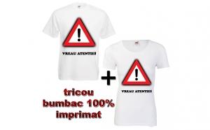 """Set tricouri """"Vreau atentie - tricou barbat + tricou dama"""