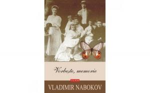 Vorbeste memorie - Vladimir Nabokov