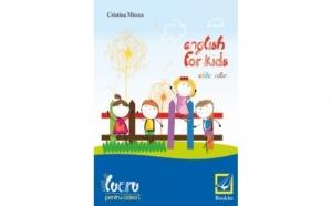 English for kids - caiet de lucru pentru clasa intai, autor Cristina Mircea